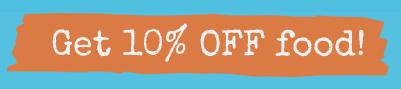 Get 10% OFF Food!